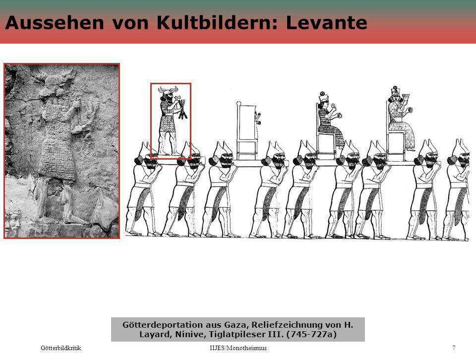 GötterbildkritikIIJES/Monotheismus7 Aussehen von Kultbildern: Levante Götterdeportation aus Gaza, Reliefzeichnung von H. Layard, Ninive, Tiglatpileser