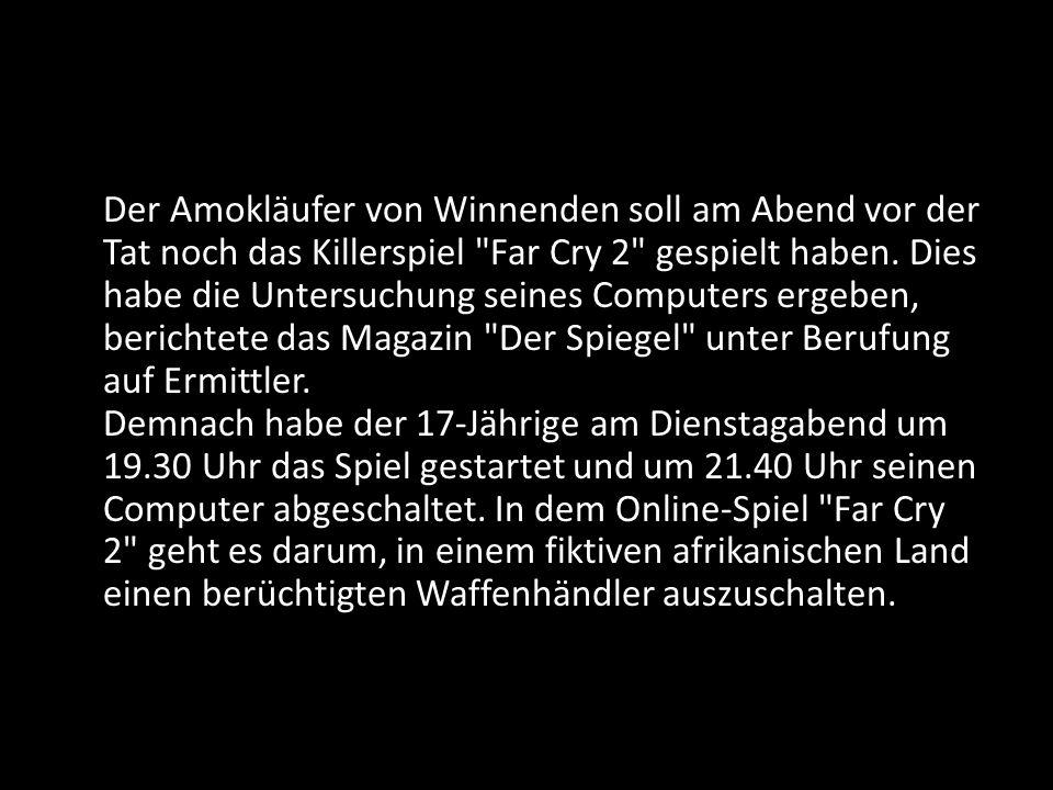 Der Amokläufer von Winnenden soll am Abend vor der Tat noch das Killerspiel Far Cry 2 gespielt haben.