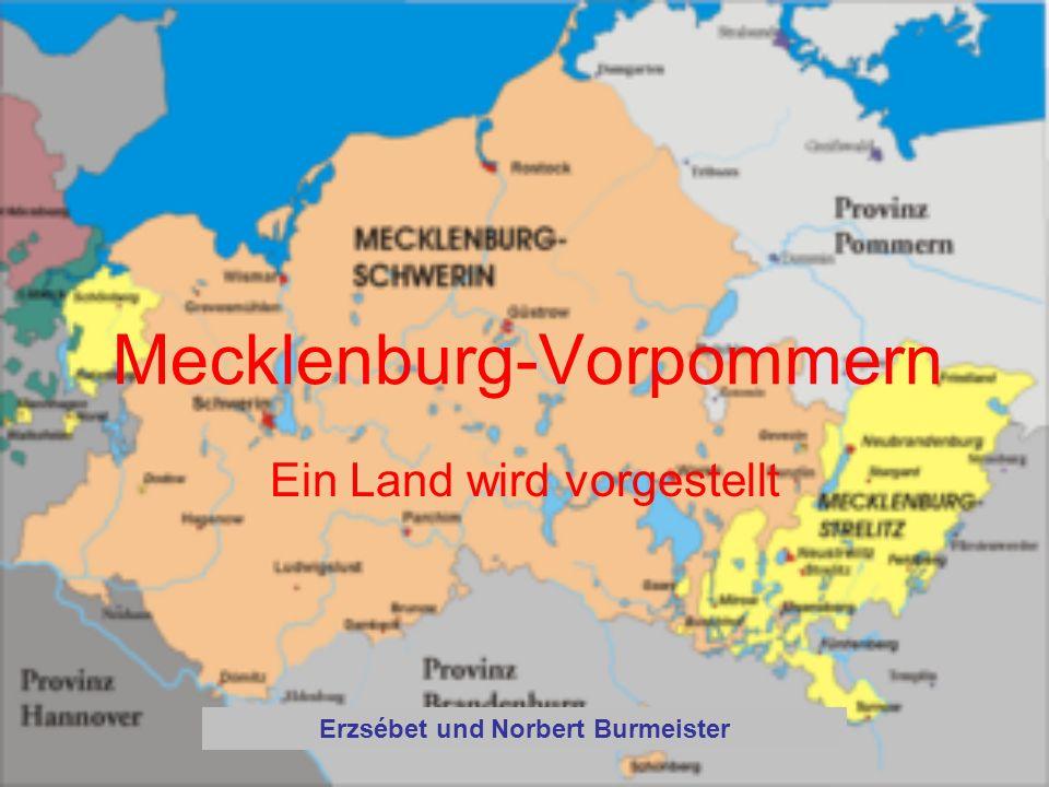 Mecklenburg-Vorpommern Ein Land wird vorgestellt Erzsébet und Norbert Burmeister