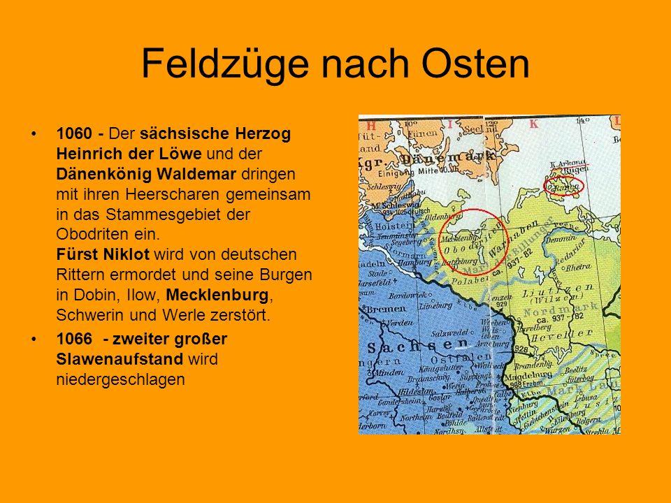 Feldzüge nach Osten 1060 - Der sächsische Herzog Heinrich der Löwe und der Dänenkönig Waldemar dringen mit ihren Heerscharen gemeinsam in das Stammesg