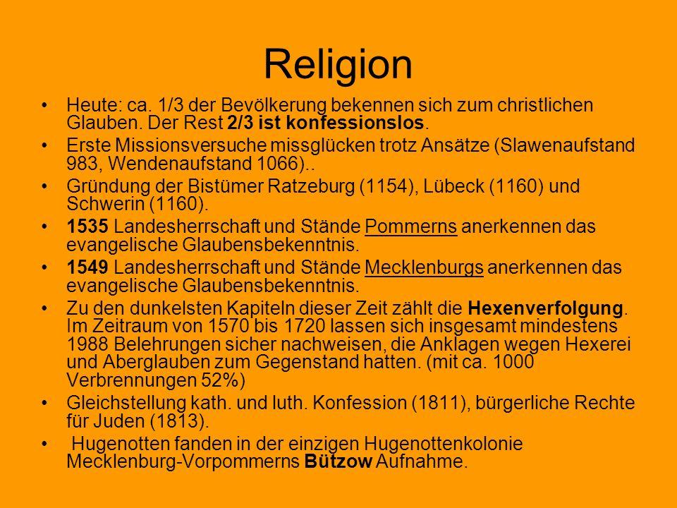 Religion Heute: ca. 1/3 der Bevölkerung bekennen sich zum christlichen Glauben. Der Rest 2/3 ist konfessionslos. Erste Missionsversuche missglücken tr