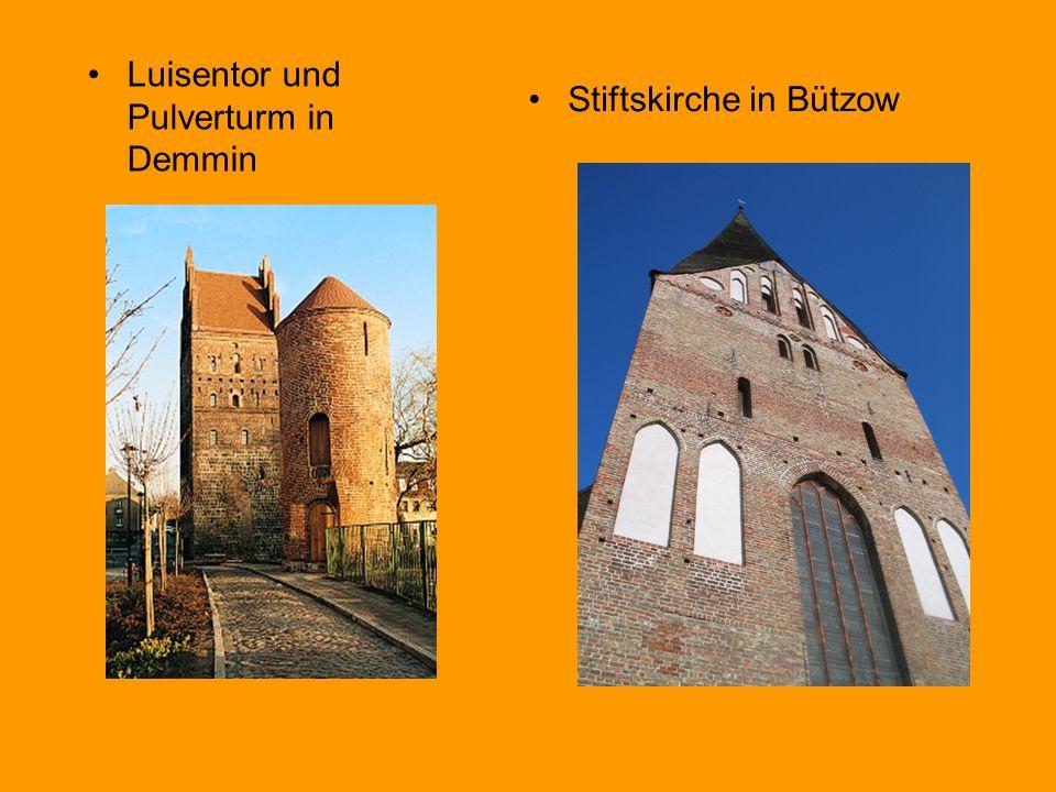 Stiftskirche in Bützow Luisentor und Pulverturm in Demmin