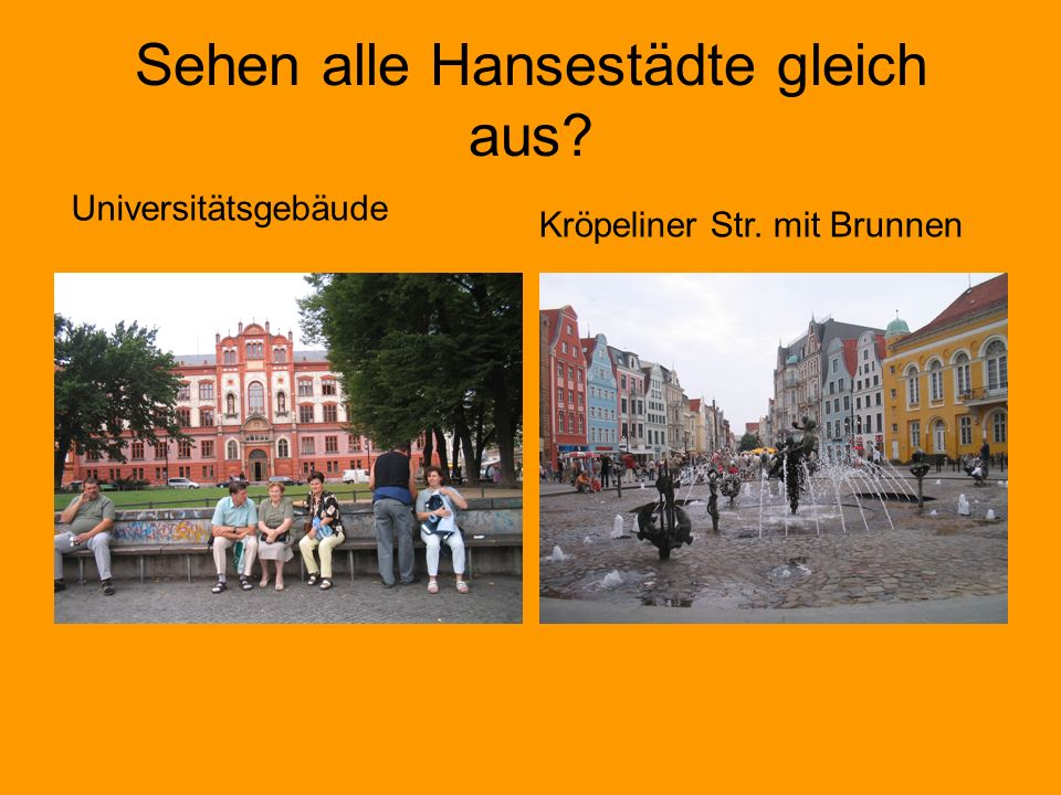 Sehen alle Hansestädte gleich aus? Universitätsgebäude Kröpeliner Str. mit Brunnen