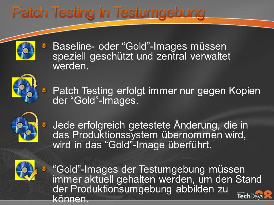 Baseline- oder Gold-Images müssen speziell geschützt und zentral verwaltet werden.