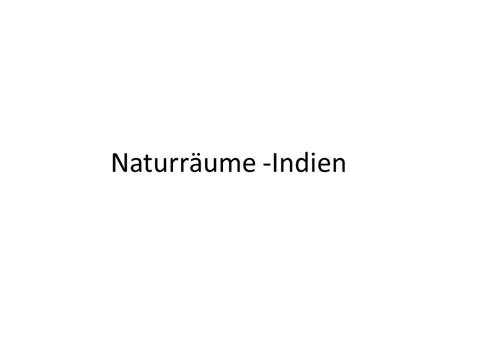 Naturräume -Indien
