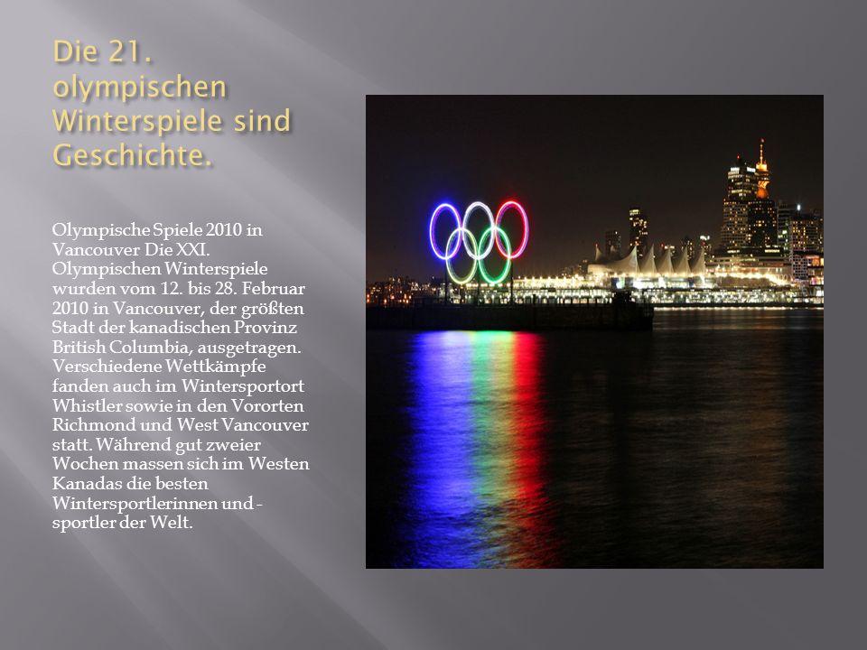 Die 21. olympischen Winterspiele sind Geschichte.