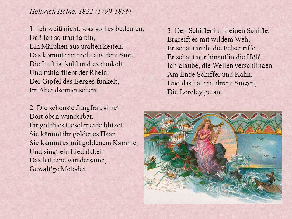 Heinrich Heine, 1822 (1799-1856) 1.