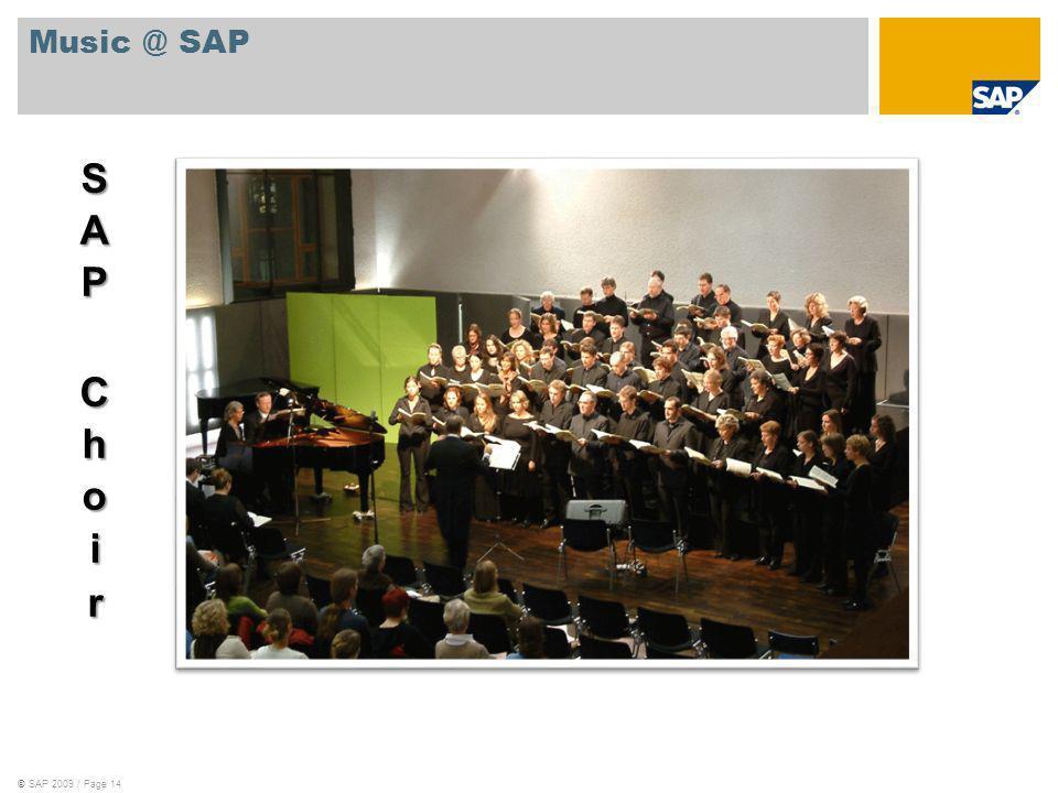 ©SAP 2009 / Page 14 Music @ SAP