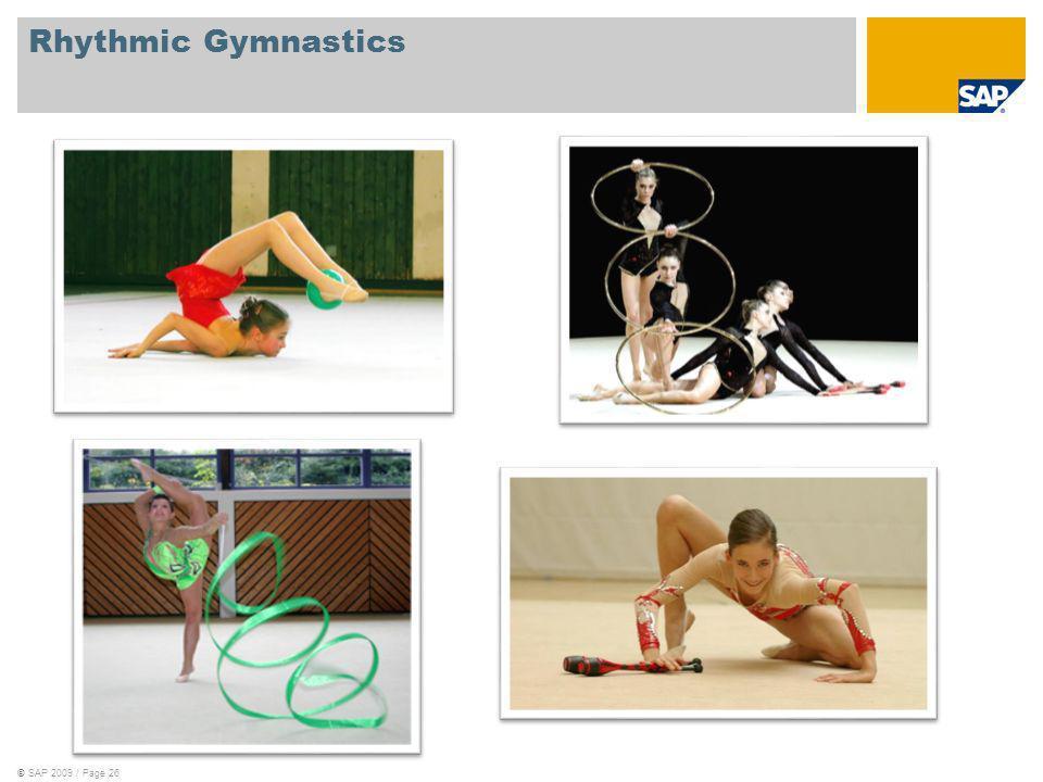 ©SAP 2009 / Page 26 Rhythmic Gymnastics