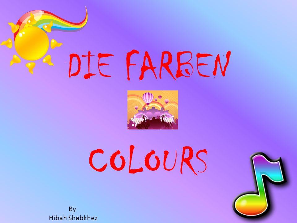 DIE FARBEN COLOURS By Hibah Shabkhez
