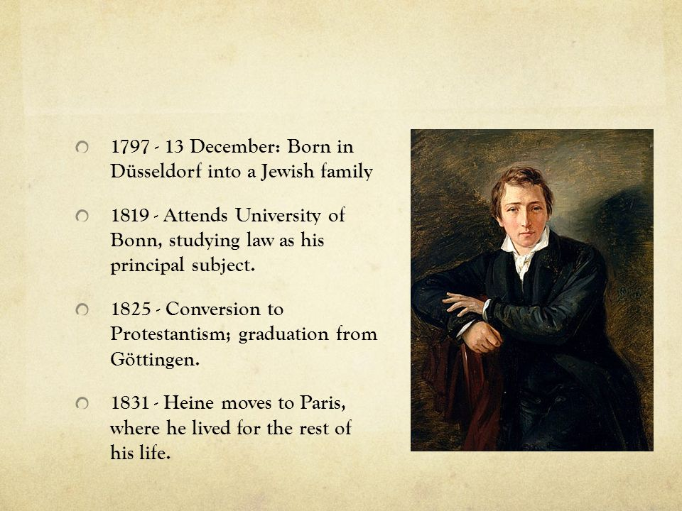 1835 - 10 December: Heine s writings, along with those of the liberal group of German writers called Junges Deutschland (Young Germany), are officially banned throughout Germany.