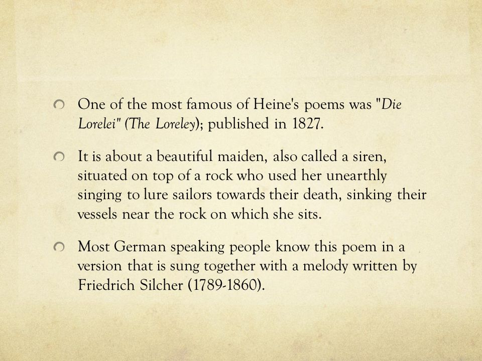 One of the most famous of Heine's poems was