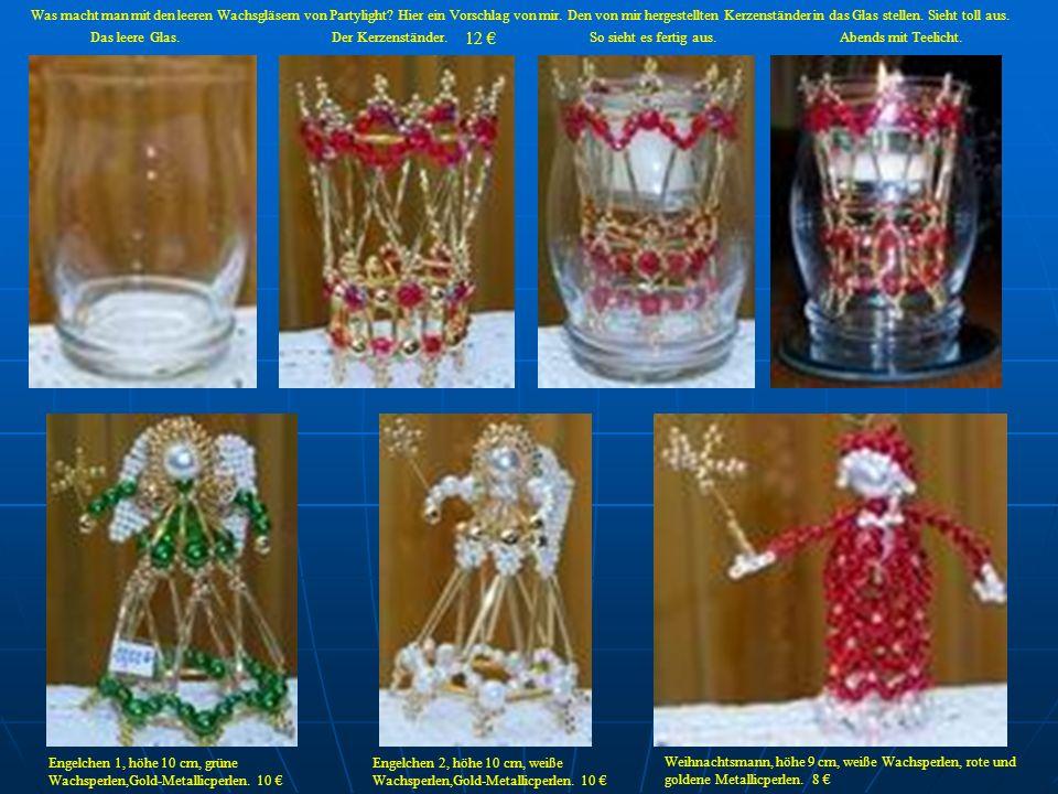Engelchen 2, höhe 10 cm, weiße Wachsperlen,Gold-Metallicperlen. 10 Engelchen 1, höhe 10 cm, grüne Wachsperlen,Gold-Metallicperlen. 10 Weihnachtsmann,