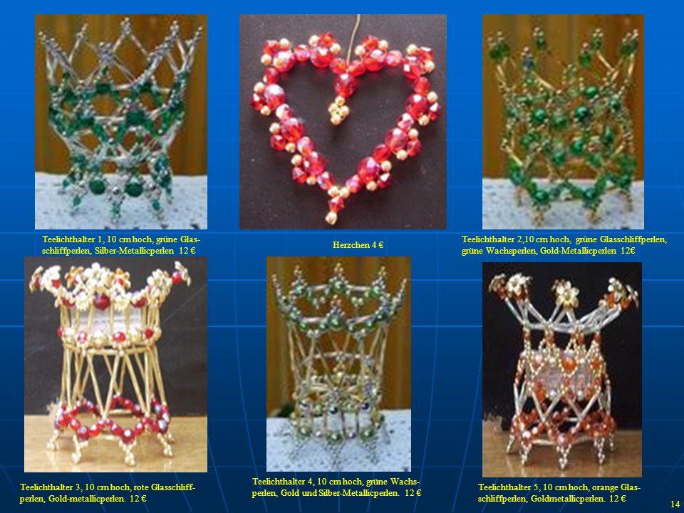 Teelichthalter 1, 10 cm hoch, grüne Glas- schliffperlen, Silber-Metallicperlen 12 Teelichthalter 2,10 cm hoch, grüne Glasschliffperlen, grüne Wachsper