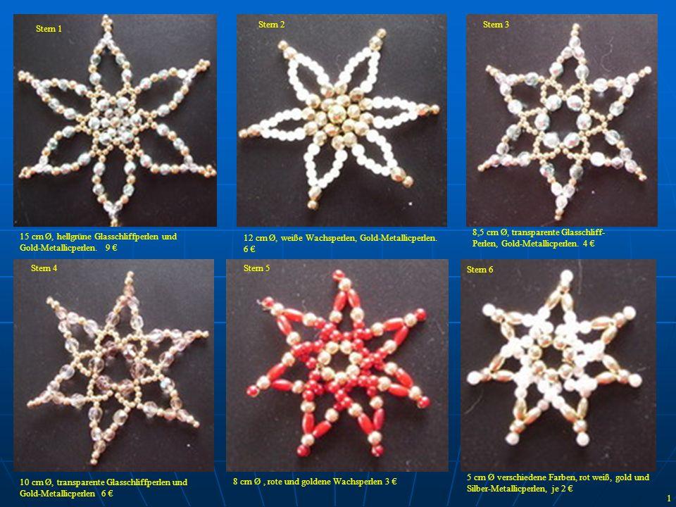 10 cm Ø, weiße Wachs und Silber- Metallicperlen 11,5 cm Ø, weiß und silberne Wachsperlen, rote Oliven, Sternchen.