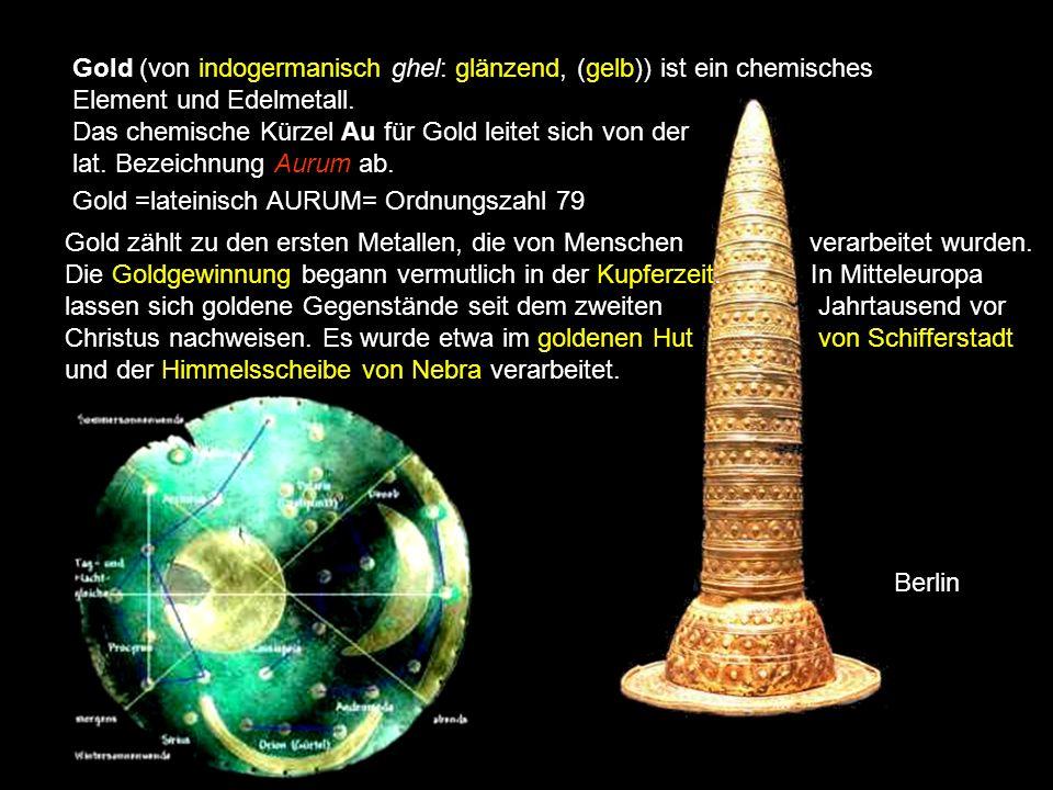 Gold (von indogermanisch ghel: glänzend, (gelb)) ist ein chemisches Element und Edelmetall.