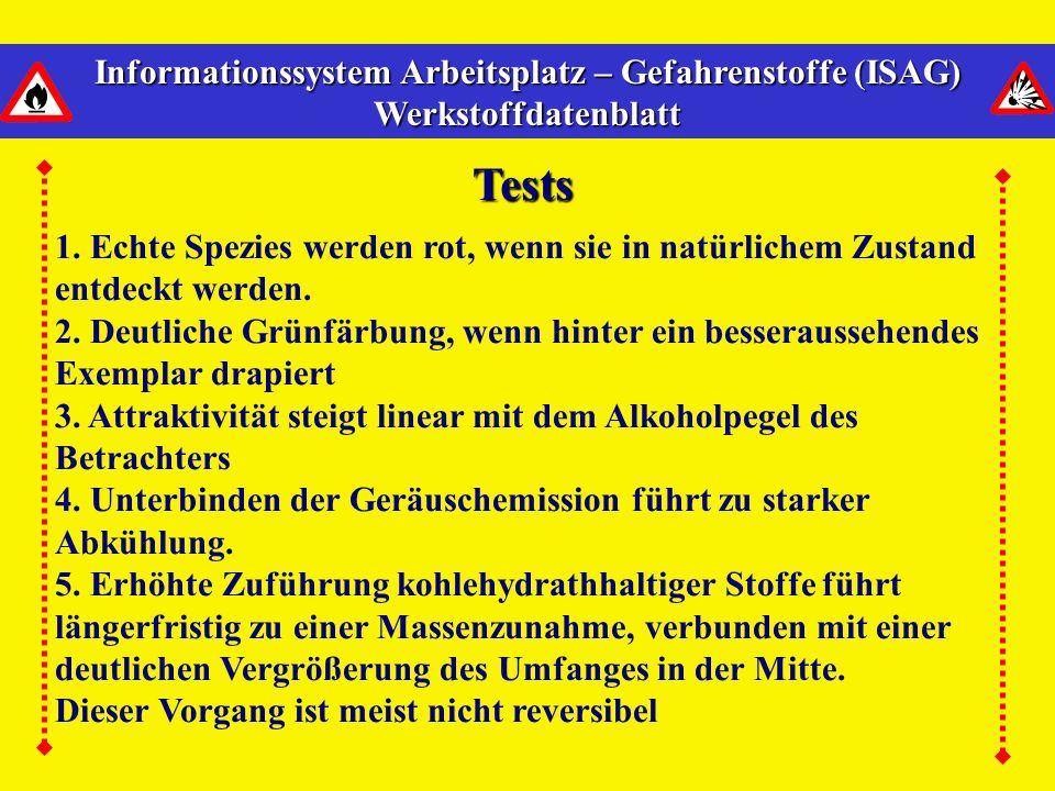 Informationssystem Arbeitsplatz – Gefahrenstoffe (ISAG) Werkstoffdatenblatt Tests 1.