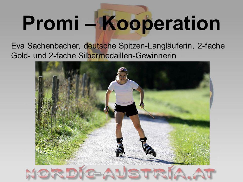 Promi – Kooperation Eva Sachenbacher, deutsche Spitzen-Langläuferin, 2-fache Gold- und 2-fache Silbermedaillen-Gewinnerin