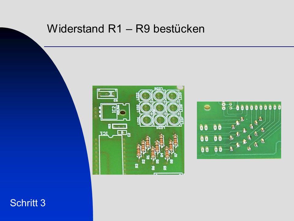 Widerstandsnetzwerk RN1 bestücken Schritt 3 Der Punkt auf dem Bauteil zeigt die Einbaurichtung an.