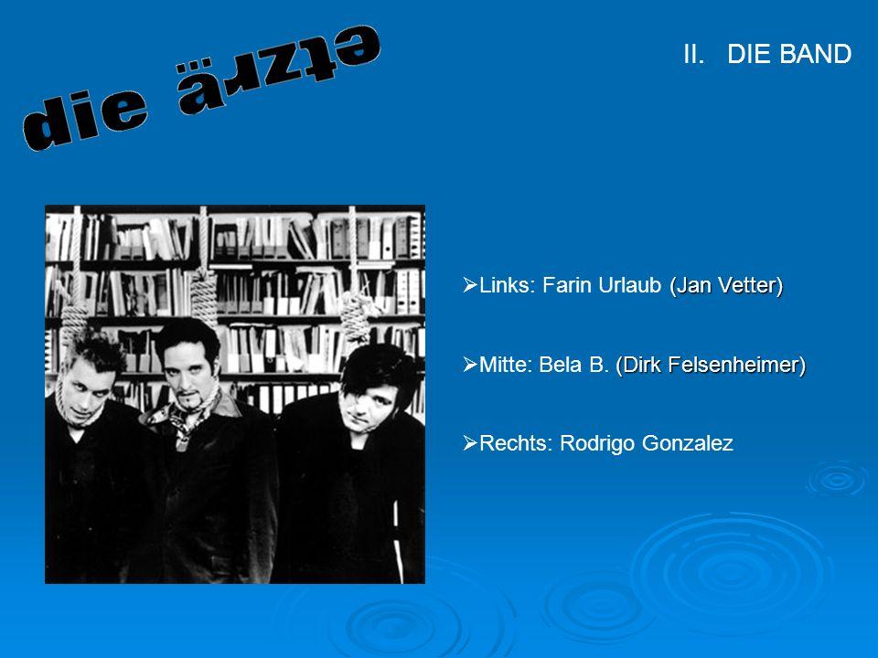 Manuel Müller, Florian Lohr Klasse 9 Hauptschule Diepoldshofen Die Band (Jan Vetter) Links: Farin Urlaub (Jan Vetter) (Dirk Felsenheimer) Mitte: Bela