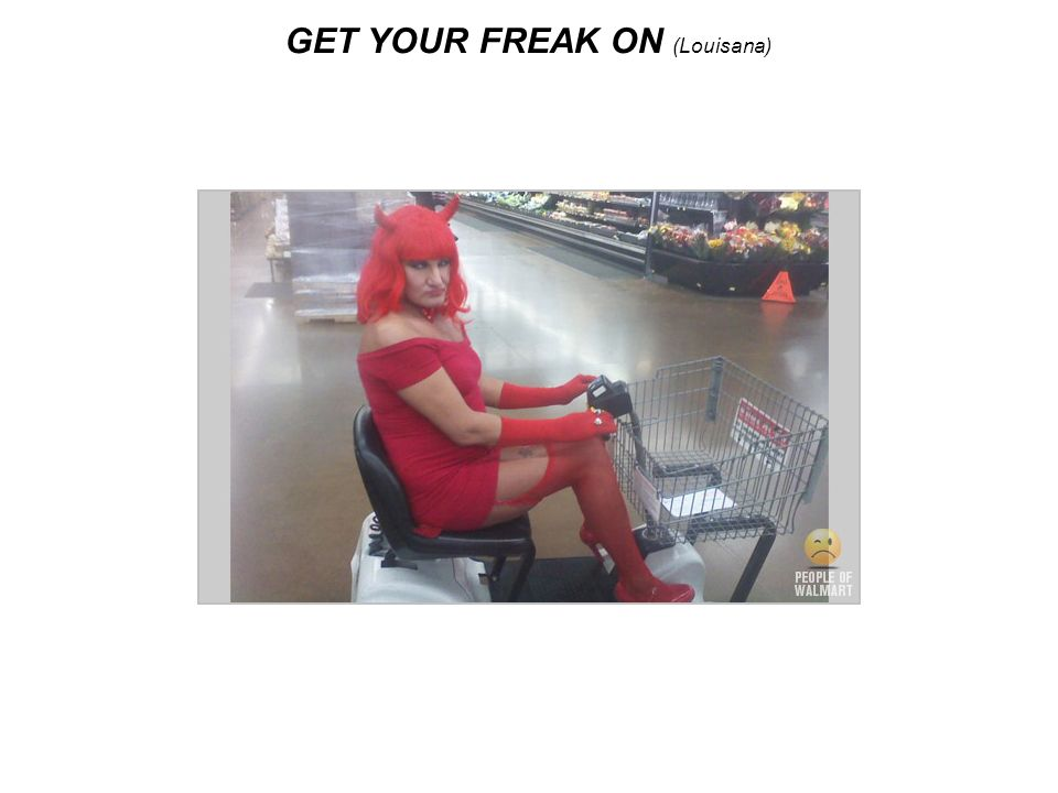 GET YOUR FREAK ON (Louisana)