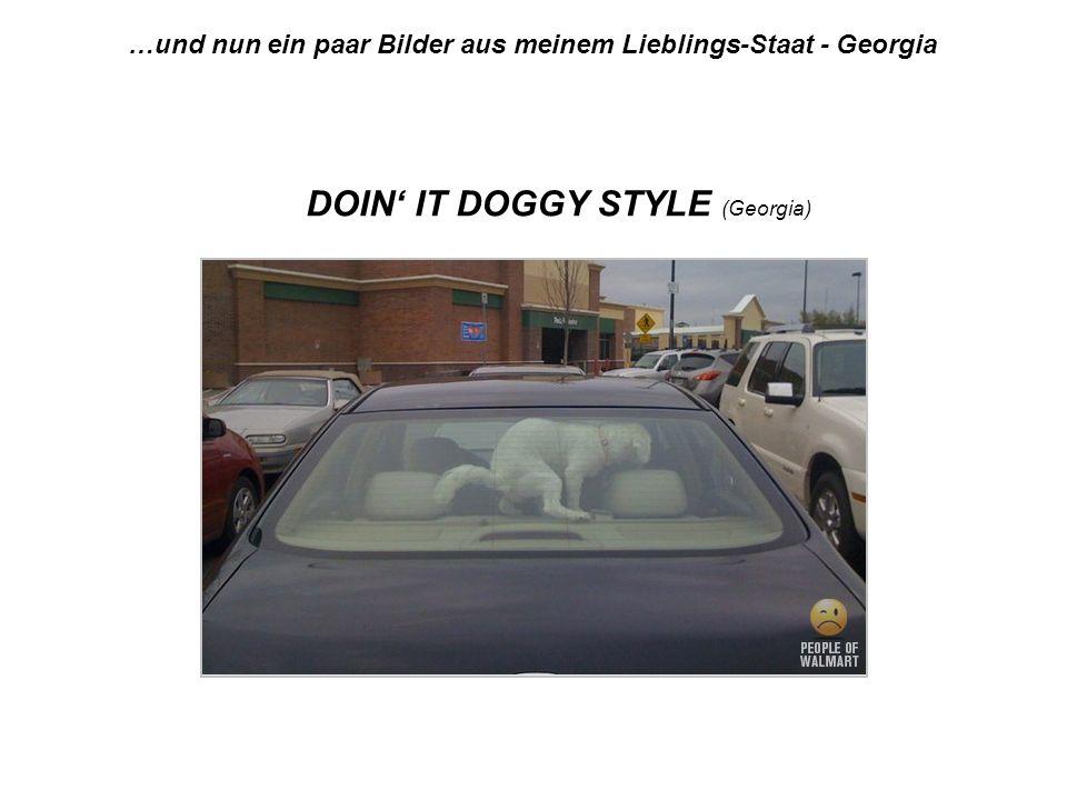 …und nun ein paar Bilder aus meinem Lieblings-Staat - Georgia DOIN IT DOGGY STYLE (Georgia)