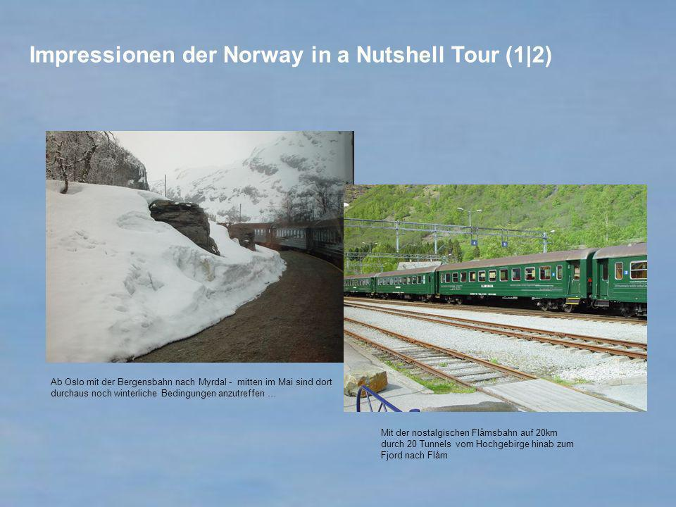 Ab Oslo mit der Bergensbahn nach Myrdal - mitten im Mai sind dort durchaus noch winterliche Bedingungen anzutreffen … Mit der nostalgischen Flåmsbahn