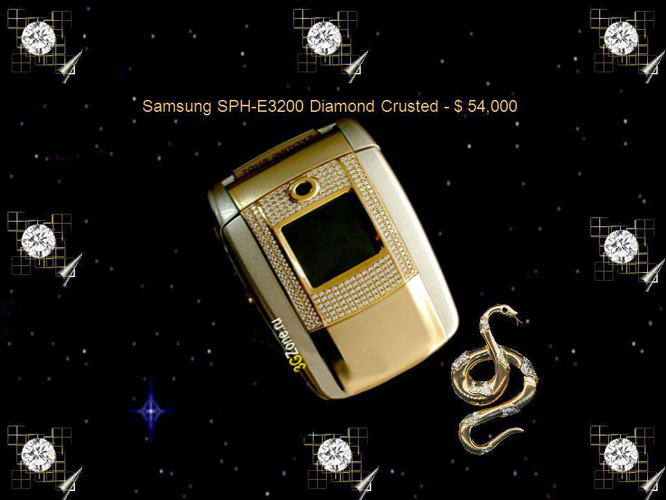 Samsung SPH-E3200 Diamond Crusted - $ 54,000