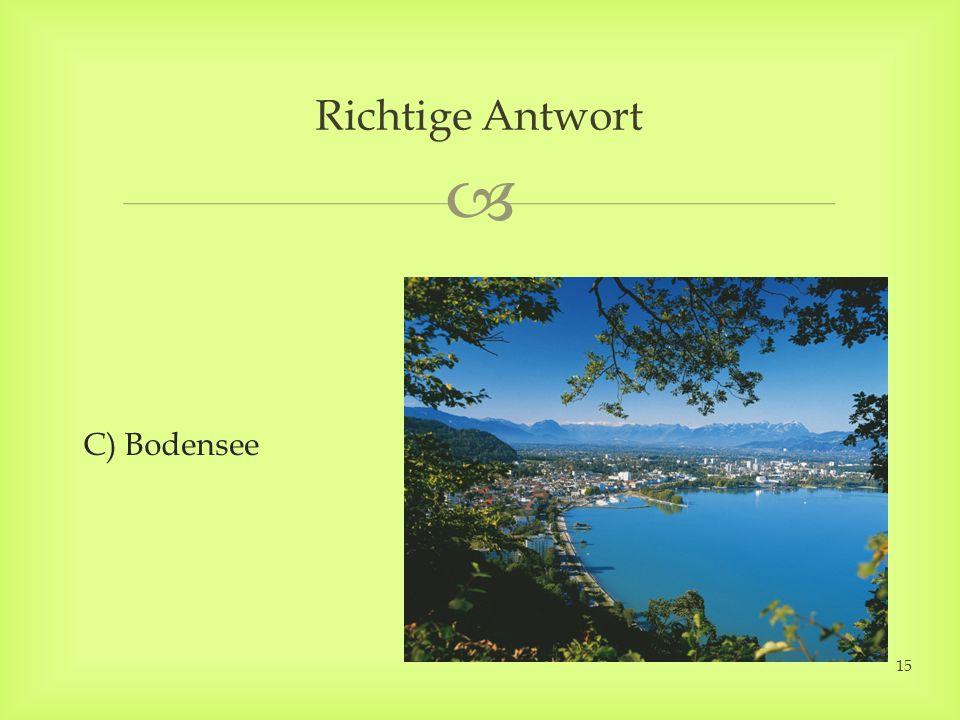 C) Bodensee Richtige Antwort 15