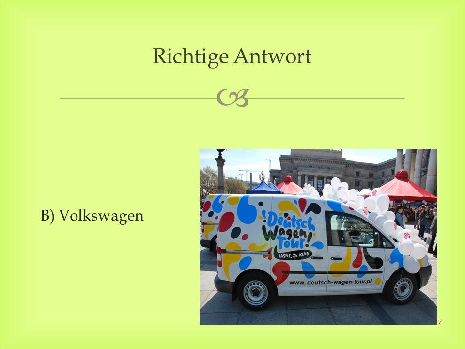 B) Volkswagen Richtige Antwort 17