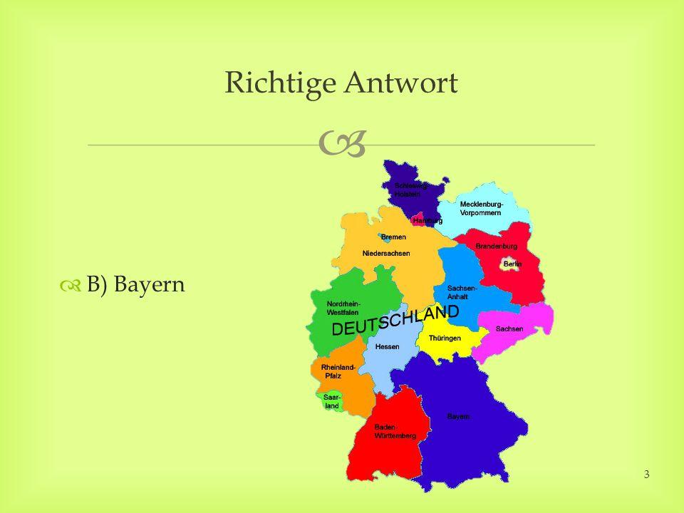 B) Bayern Richtige Antwort 3