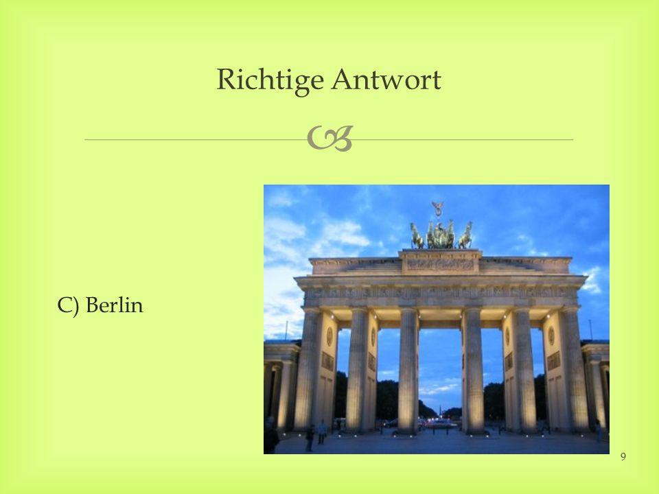 C) Berlin Richtige Antwort 9