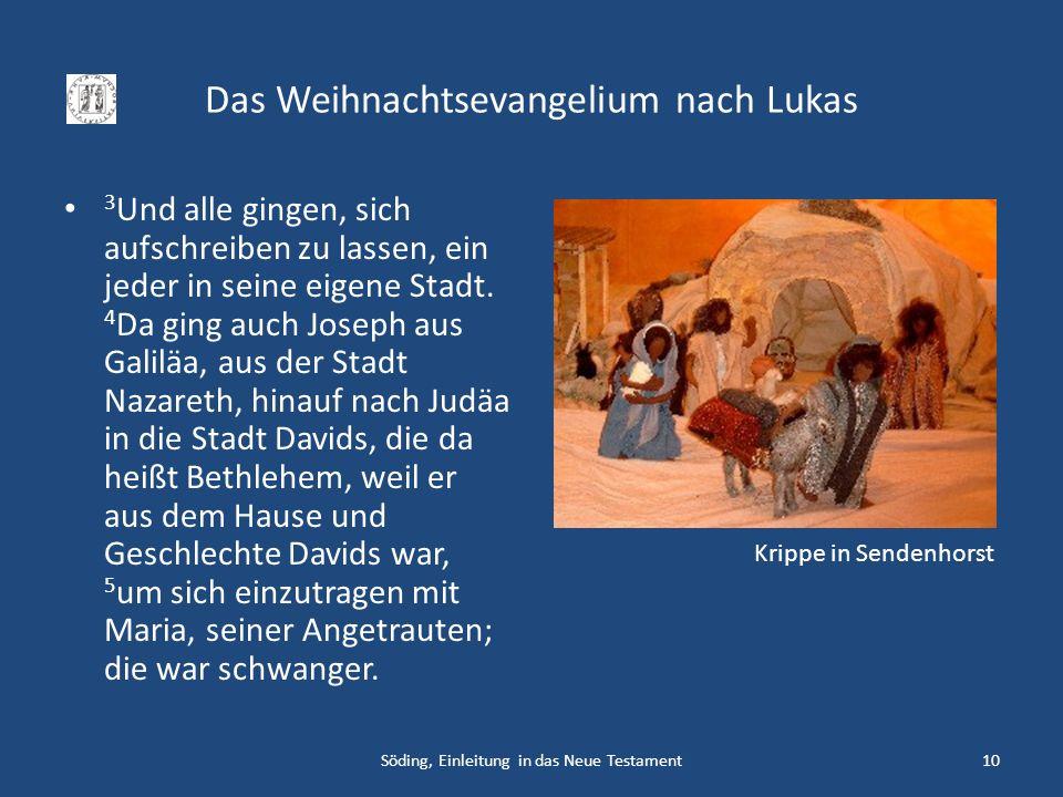 Das Weihnachtsevangelium nach Lukas 3 Und alle gingen, sich aufschreiben zu lassen, ein jeder in seine eigene Stadt. 4 Da ging auch Joseph aus Galiläa