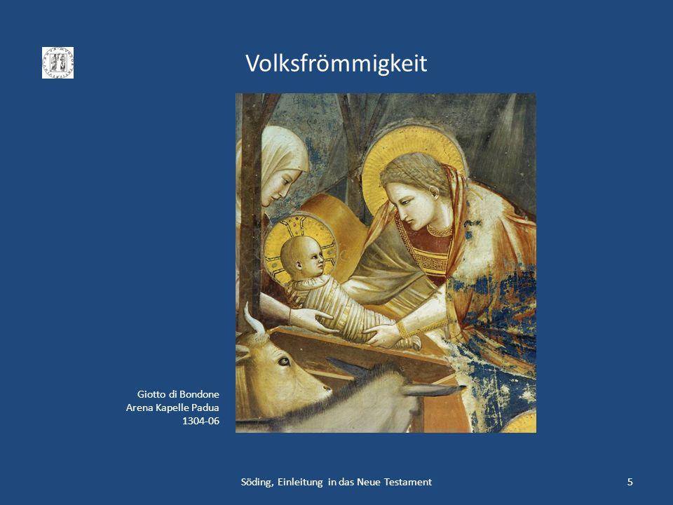 Volksfrömmigkeit Söding, Einleitung in das Neue Testament5 Giotto di Bondone Arena Kapelle Padua 1304-06