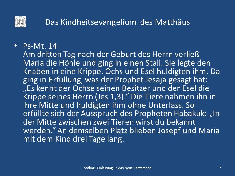 Das Kindheitsevangelium des Matthäus Ps-Mt. 14 Am dritten Tag nach der Geburt des Herrn verließ Maria die Höhle und ging in einen Stall. Sie legte den