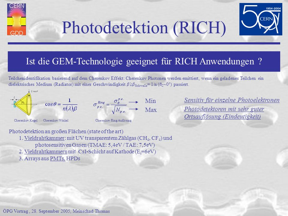 Photodetektion (RICH) Photodetektion an großen Flächen (state of the art) 1.