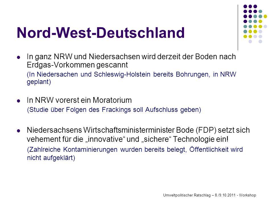 Nord-West-Deutschland In ganz NRW und Niedersachsen wird derzeit der Boden nach Erdgas-Vorkommen gescannt (In Niedersachen und Schleswig-Holstein bere