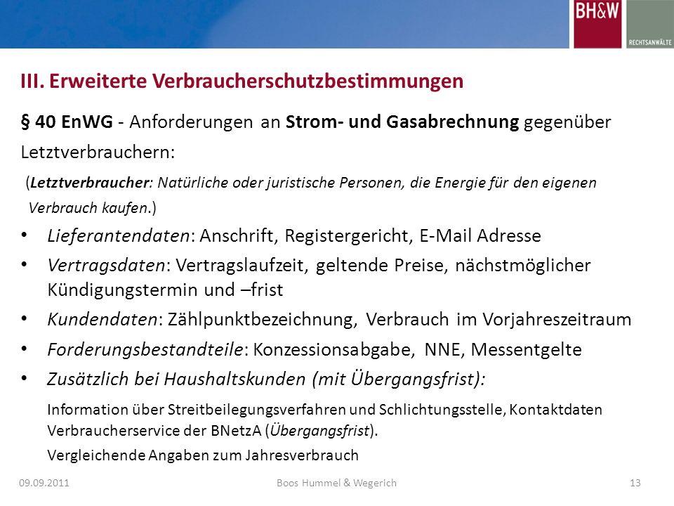 § 40 EnWG - Anforderungen an Strom- und Gasabrechnung gegenüber Letztverbrauchern: (Letztverbraucher: Natürliche oder juristische Personen, die Energi