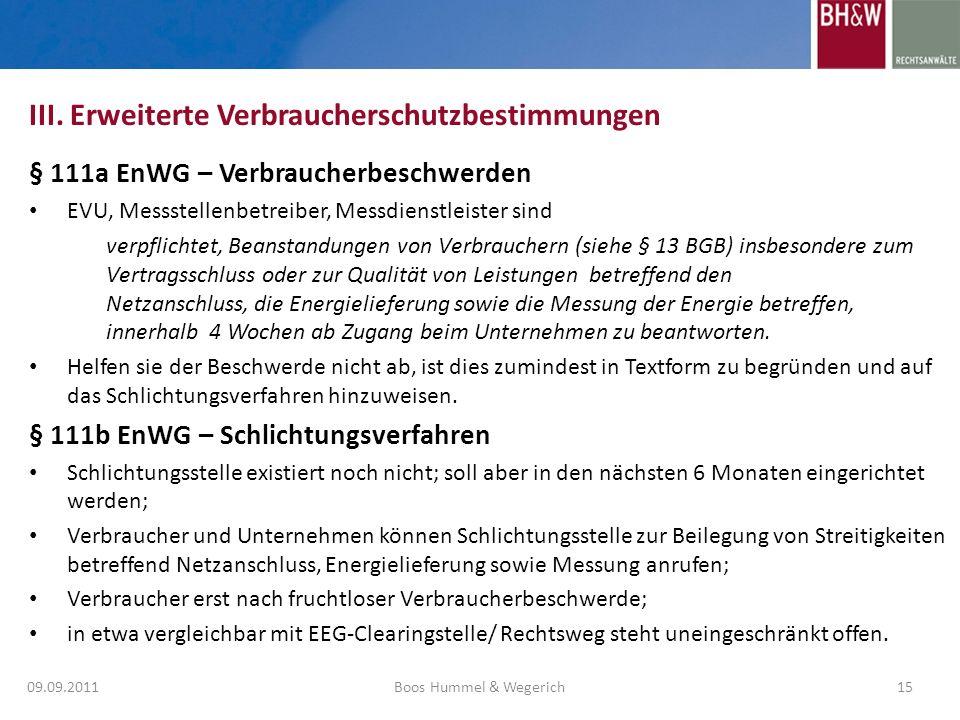 § 111a EnWG – Verbraucherbeschwerden EVU, Messstellenbetreiber, Messdienstleister sind verpflichtet, Beanstandungen von Verbrauchern (siehe § 13 BGB)
