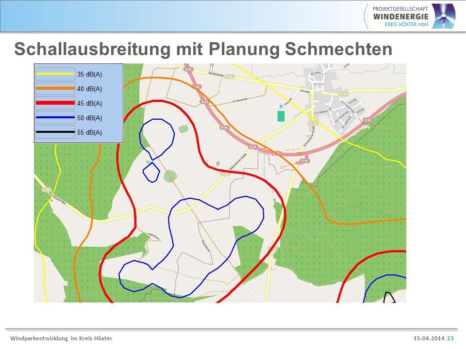 15.04.2014 23Windparkentwicklung im Kreis Höxter Schallausbreitung mit Planung Schmechten