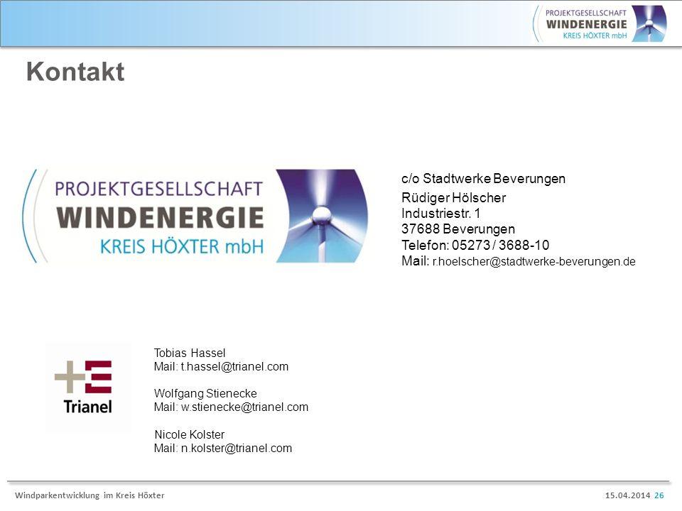 15.04.2014 26Windparkentwicklung im Kreis Höxter Kontakt Tobias Hassel Mail: t.hassel@trianel.com Wolfgang Stienecke Mail: w.stienecke@trianel.com Nic
