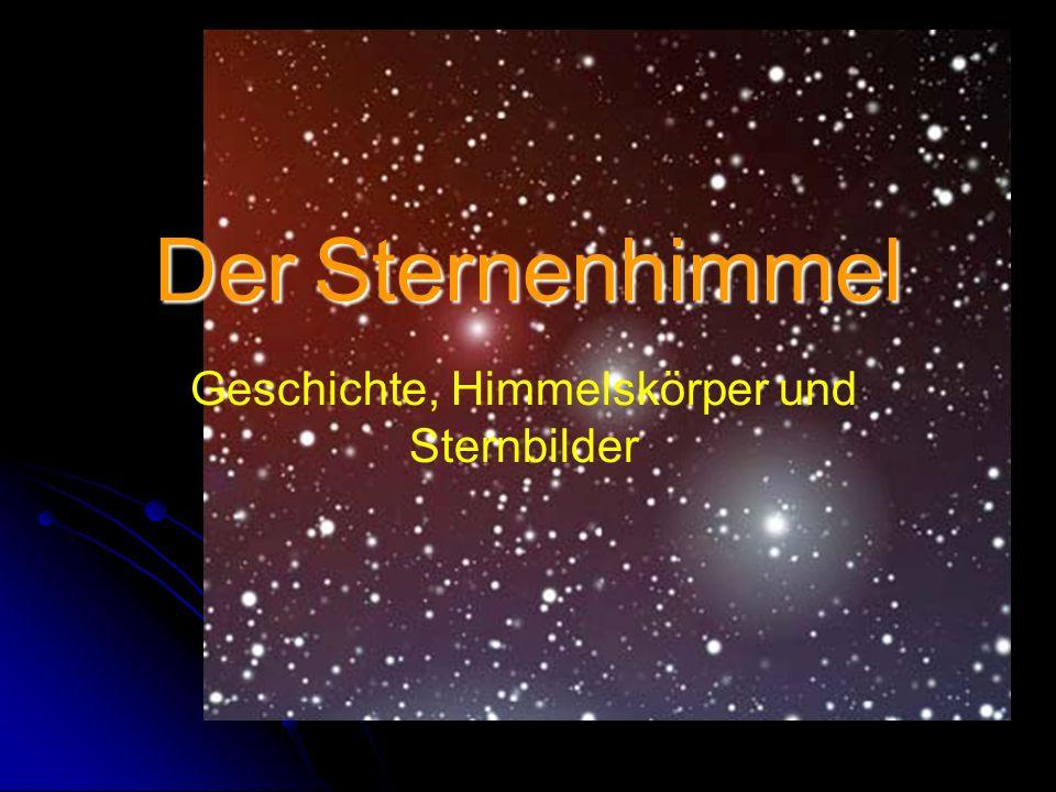 Der Sternenhimmel Geschichte, Himmelskörper und Sternbilder