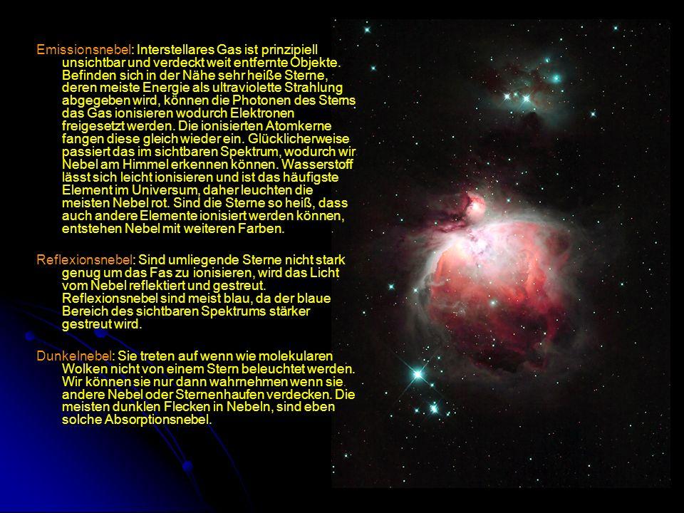 Emissionsnebel: Interstellares Gas ist prinzipiell unsichtbar und verdeckt weit entfernte Objekte. Befinden sich in der Nähe sehr heiße Sterne, deren