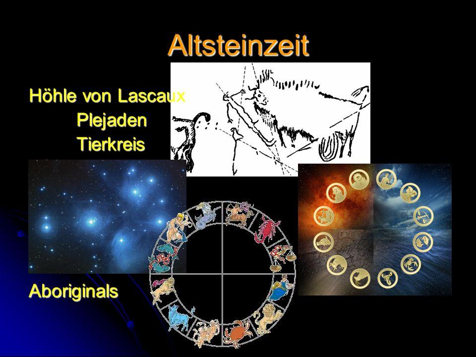 Altsteinzeit Höhle von Lascaux PlejadenTierkreisAboriginals