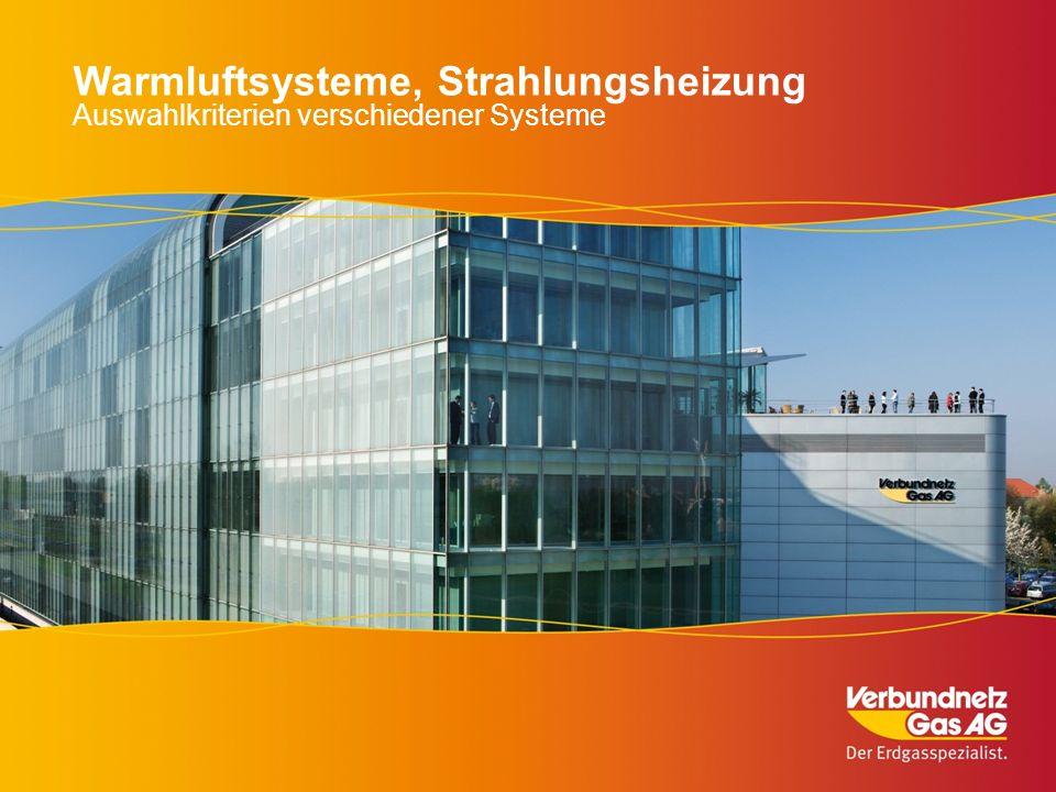 Warmluftsysteme, Strahlungsheizung Auswahlkriterien verschiedener Systeme