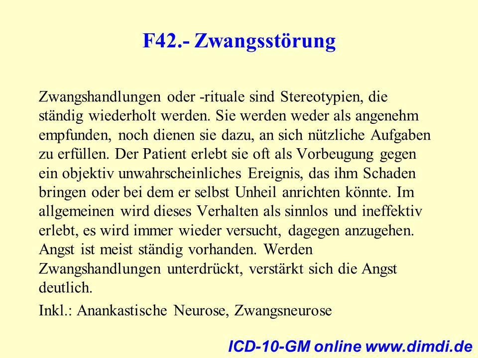 F42.- Zwangsstörung Zwangshandlungen oder -rituale sind Stereotypien, die ständig wiederholt werden. Sie werden weder als angenehm empfunden, noch die