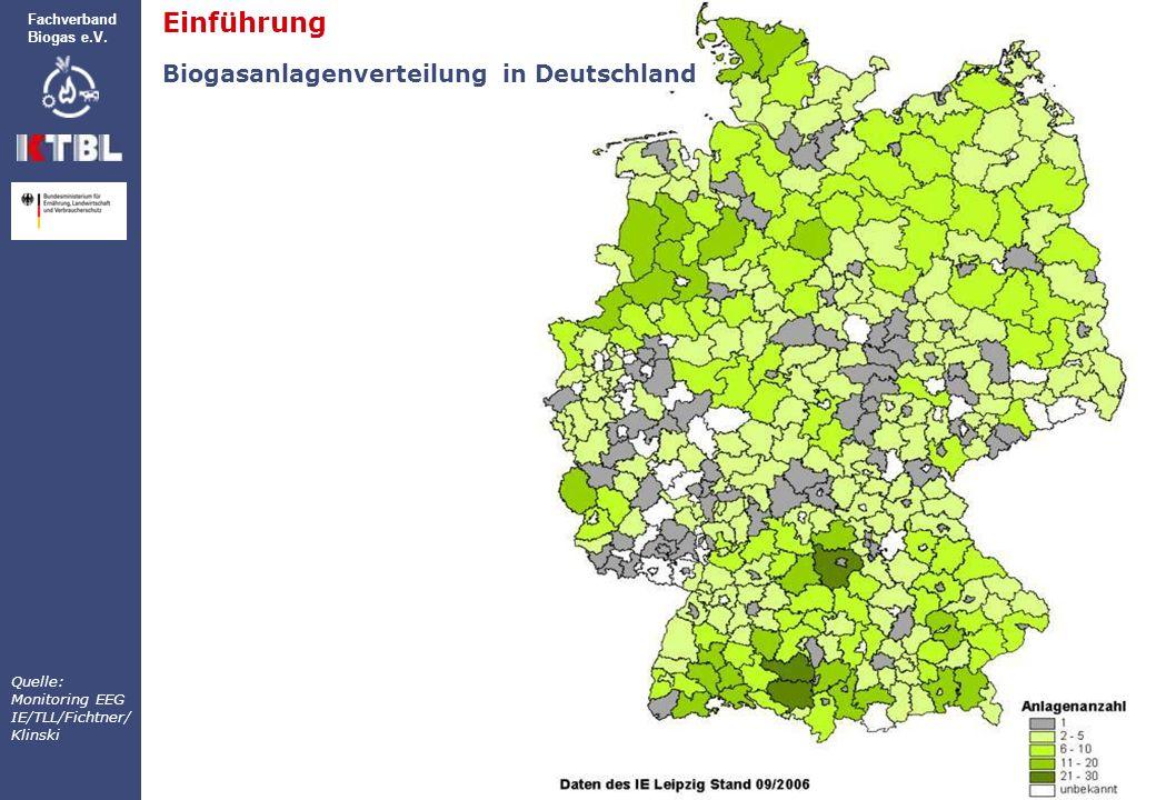 Einführung Grundseminar Biogas Fachverband Biogas e.V. Quelle: Monitoring EEG IE/TLL/Fichtner/ Klinski Einführung Biogasanlagenverteilung in Deutschla