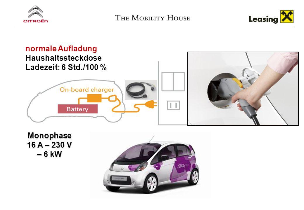 normale Aufladung Haushaltssteckdose Ladezeit: 6 Std./100 % Monophase 16 A – 230 V – 6 kW