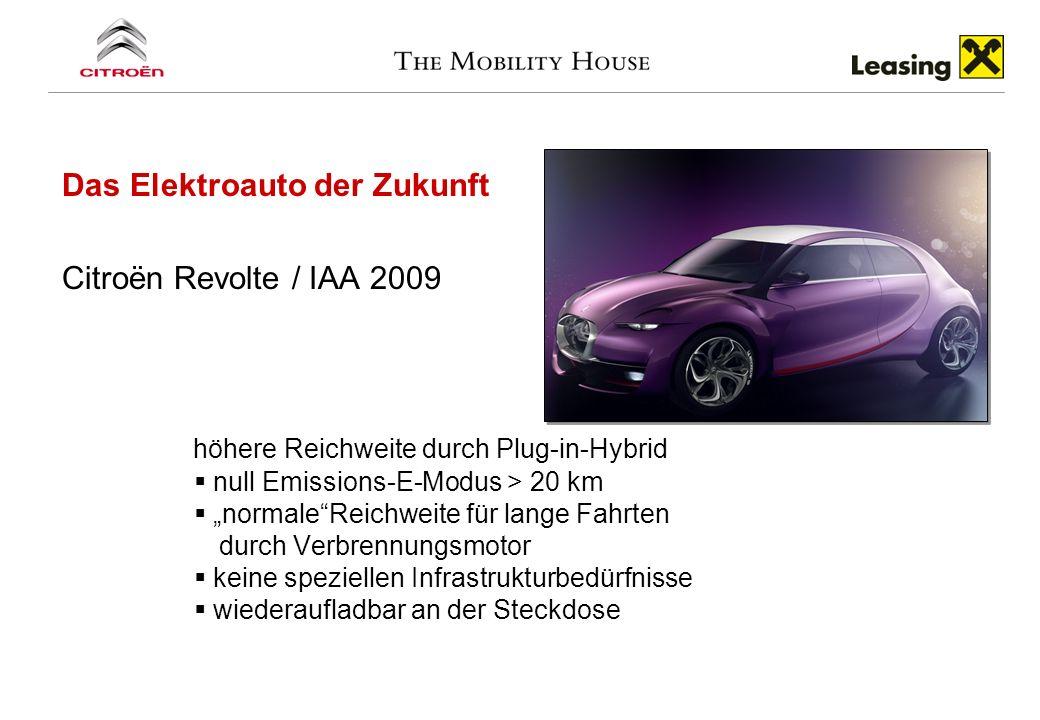 Das Elektroauto der Zukunft Citroën Revolte / IAA 2009 höhere Reichweite durch Plug-in-Hybrid null Emissions-E-Modus > 20 km normaleReichweite für lan