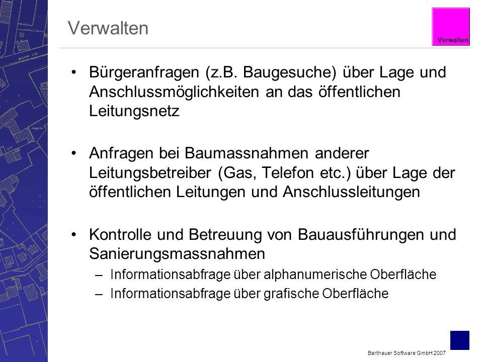 Barthauer Software GmbH 2007 Verwalten Bürgeranfragen (z.B.